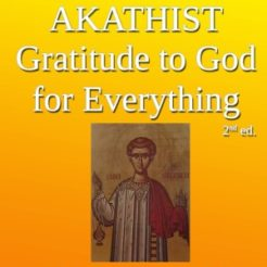 Akathist of Gratitude to God for Everything