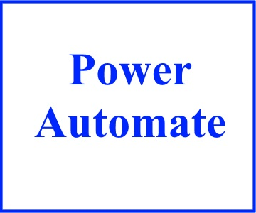 Microsoft Power Automate: What? Why? How?